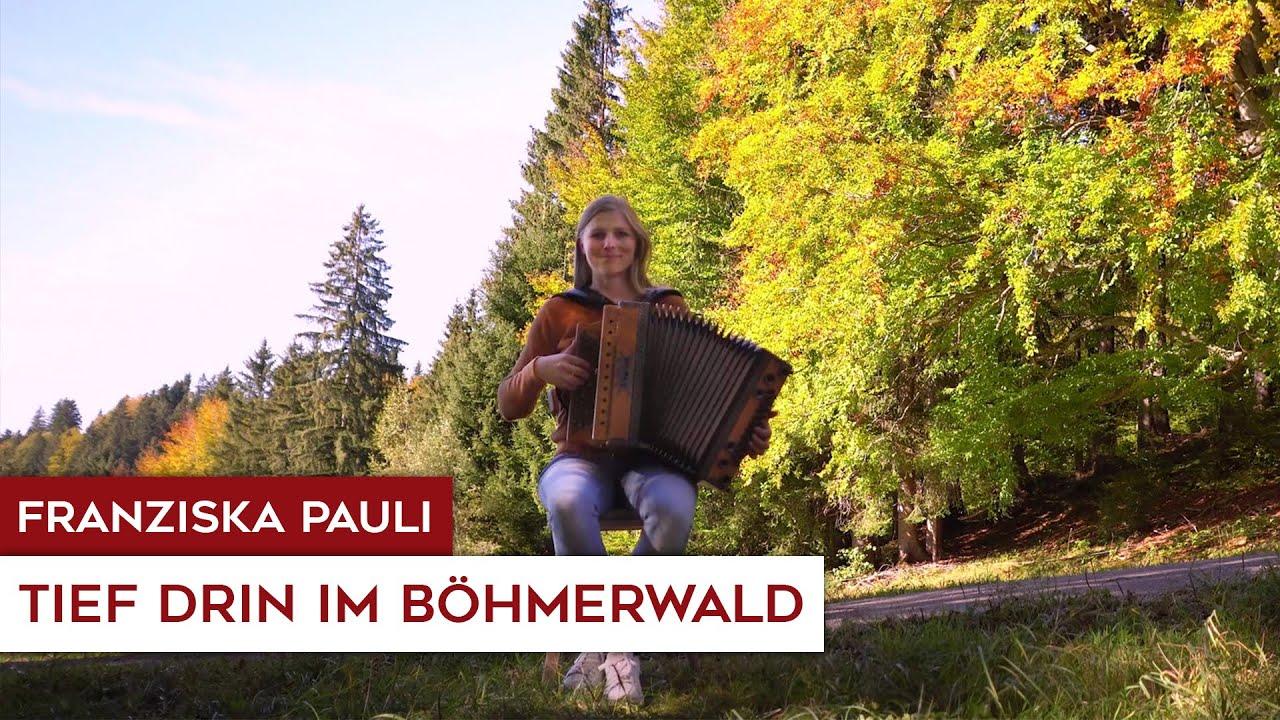 Franziska Pauli - Tief drin im Böhmerwald (Steirische Harmonika)