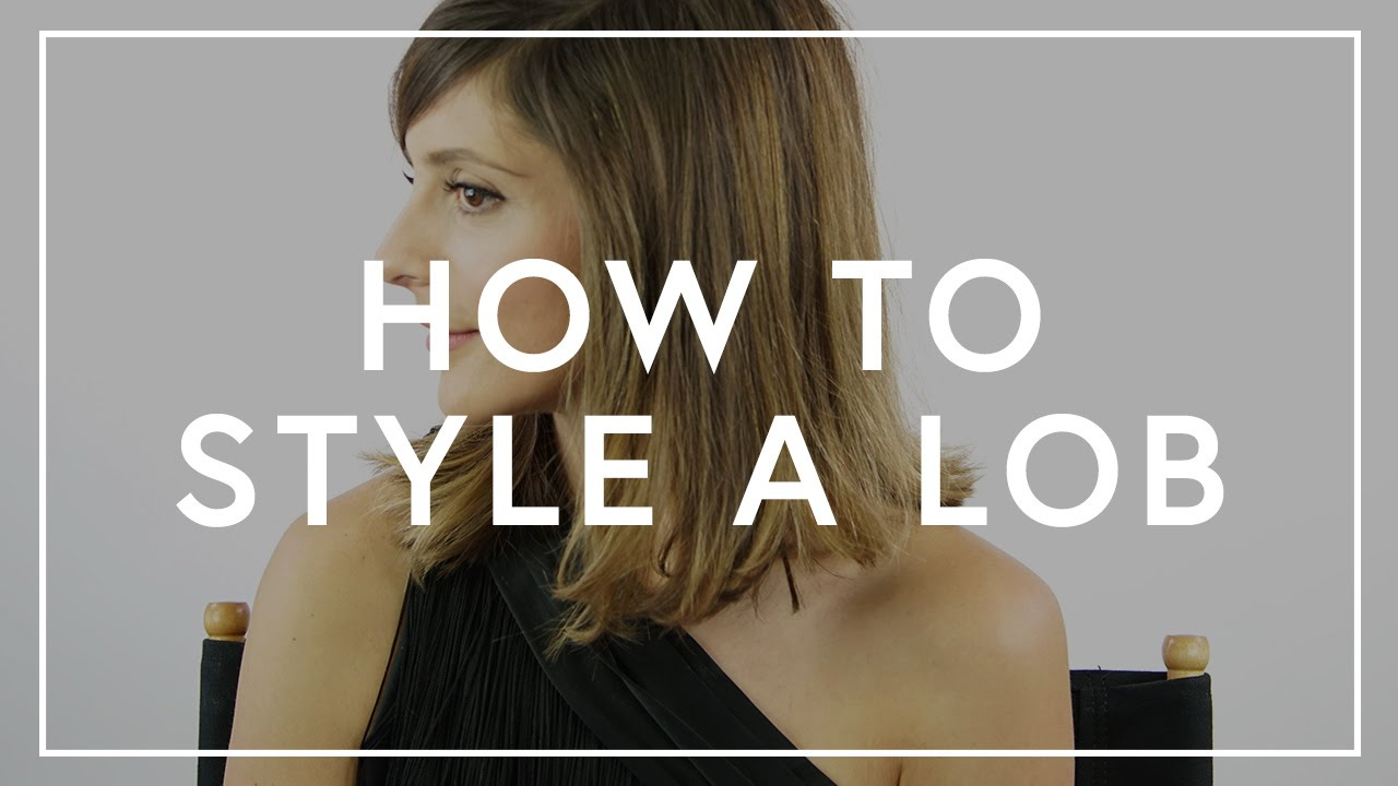 How To Style A Lob The Zoe Report By Rachel Zoe Youtube