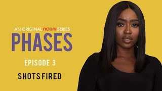 Phases E3 - Shots Fired
