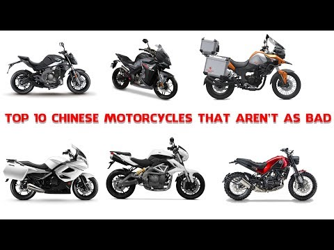 Top 10 Chinese Motorcycles That Aren't As Bad As You Think!