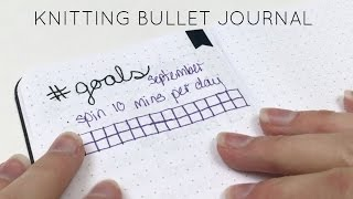 Knit/Plan With Me: Knitting Bullet Journal Update | GLAK