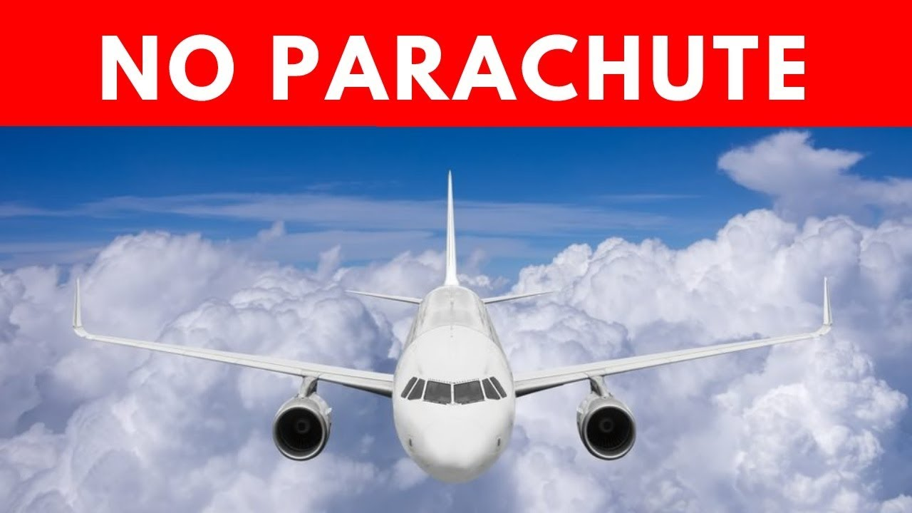 Why aircraft do not issue parachutes in case of a plane crash 61