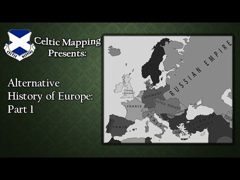Alternative History of Europe: Part 1