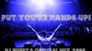 DJ Fuerza official mix - put you're hans up with dubstep