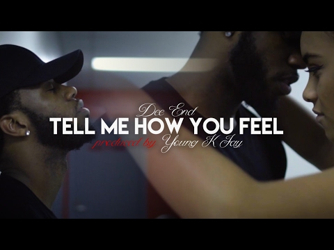 Dee End - Tell Me How You Feel (music video by Kevin Shayne) Part One
