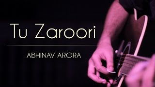 Tu Zaroori | ZiD | Cover | Sunidhi Chauhan - Sharib-Toshi | Cover Contest
