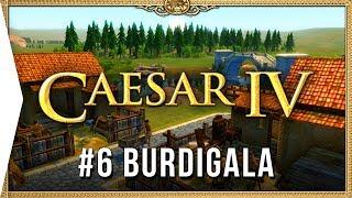 Caesar IV ► Mission 6 Burdigala - Classic City-building Nostalgia [HD Campaign Gameplay]