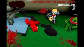 The Fight for the Secret Room (ROBLOX Blood Flow)