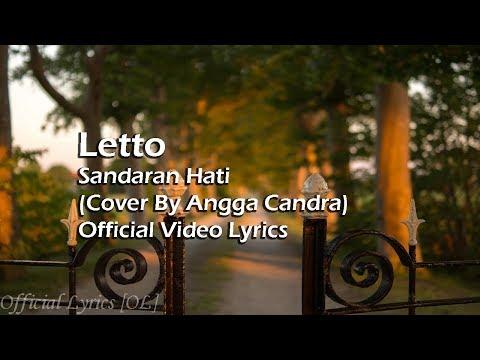 Letto - Sandaran Hati Lyrics [Cover By Angga Candra]