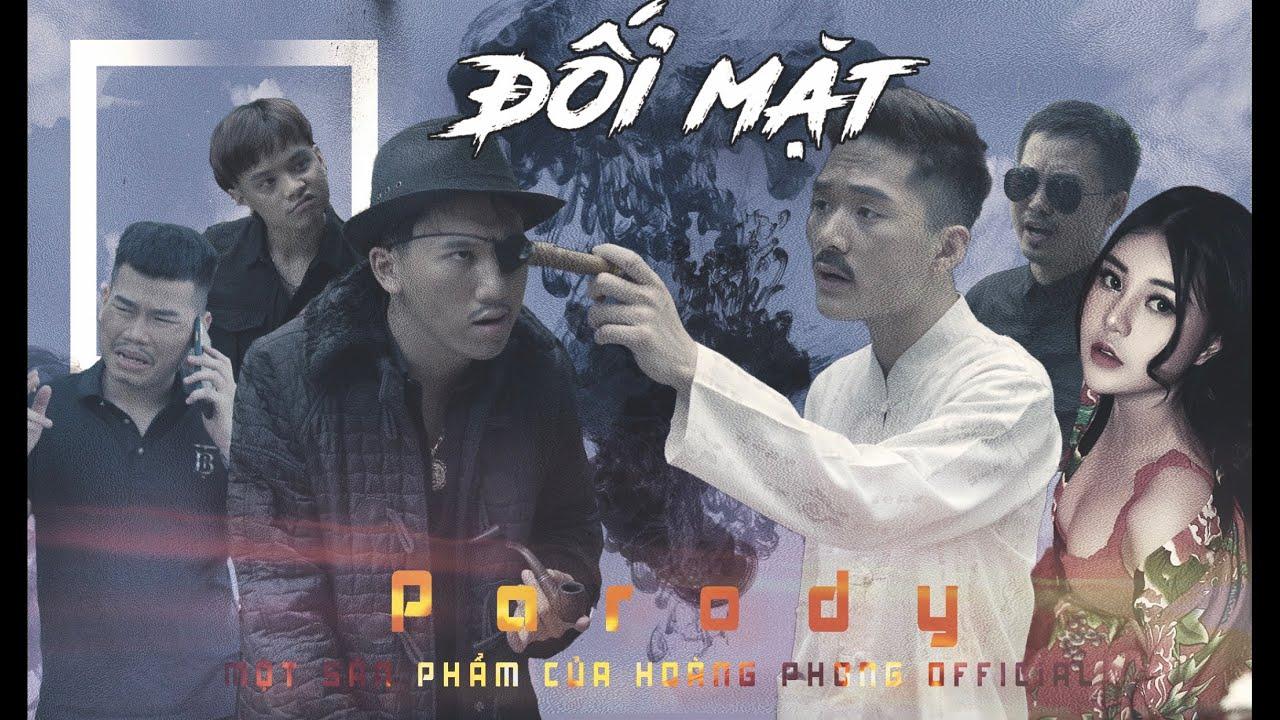 ĐỐI MẶT | MV Nhạc Chế |  Hoàng Phong, Chung Tũnn, Tùng Lú, Tuấn Anh, Quỳnh Diệp | Huynh Đệ À(Parody)