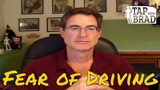 Fear of Driving - Tapping with Brad Yates
