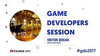 GDS 2017: Viktor Bocan - Honest Game Design [EN]