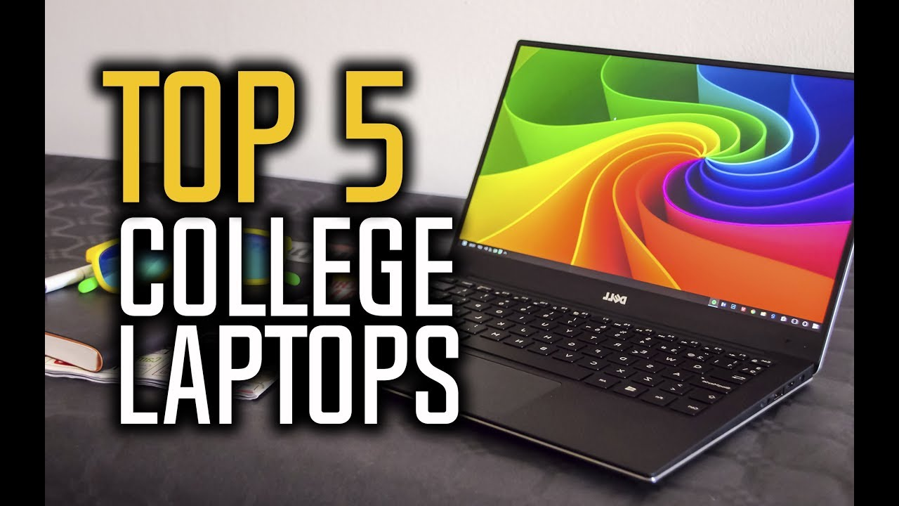Best Laptop For College Students 2020 Best Laptops For College in 2018   Which Is The Best Laptop For