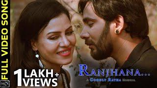 Ranjhana Full Song Odia Music Album Chinmay Kavya Humane Sagar Goodly Rath