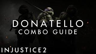 Injustice 2 - Donatello - BEGINNER Combo Guide