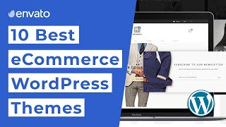 10 Best eCommerce WordPress Themes [2019]