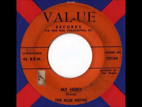The Blue Notes - My Hero