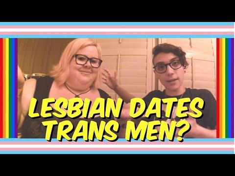 SHOULD LESBIANS DATE TRANS MEN?