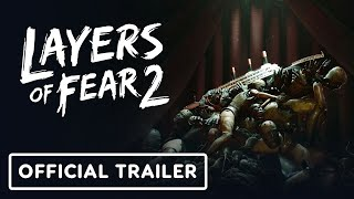 Layers of Fear 2 - Official Nintendo Switch Announcement Trailer