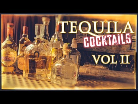 Tequila Cocktails VOL II
