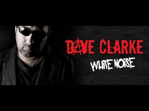 White Noise 676 (with Dave Clarke) 17.12.2018