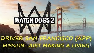 WATCH DOGS 2 - DriveR: San Francisco (App) Mission: Just Making a Living - XBOX ONE (HD)