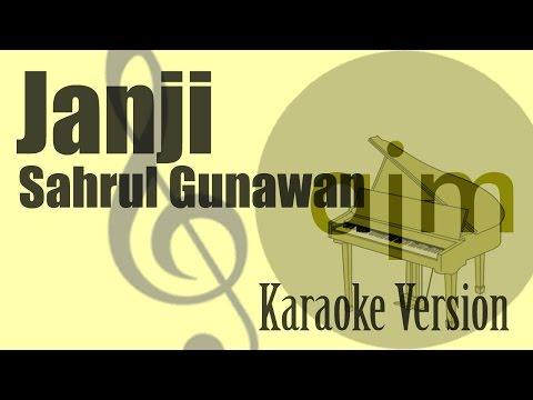 Sahrul Gunawan - Janji Karaoke Version | Ayjeeme Karaoke