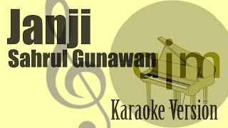 Sahrul Gunawan - Janji Karaoke Version   Ayjeeme Karaoke
