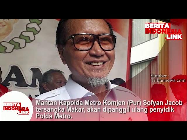 Mantan Kapolda Metro Komjen (Purn) Sofyan Jacob tesangka Makar, dipanggil ulang penyidik Polda Metro