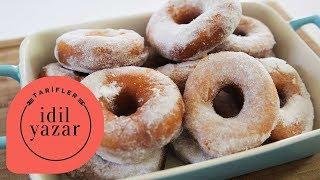 Donut Nasıl Yapılır ? - İdil Yazar - Yemek Tarifleri