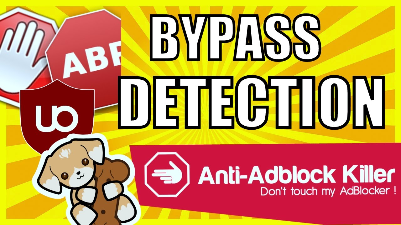 HOW TO BYPASS ADBLOCK DETECTION / DISABLE ADBLOCK MESSAGE FROM BROWSER -  WORKING 100% - (2018)