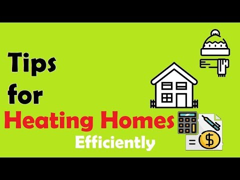 How To Heat Your Home Efficiently