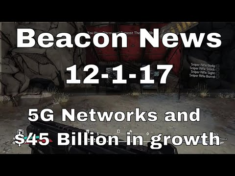 Bluetooth Beacon Industry Size and 5G Mobile Networks - Beacon News 12-1-17
