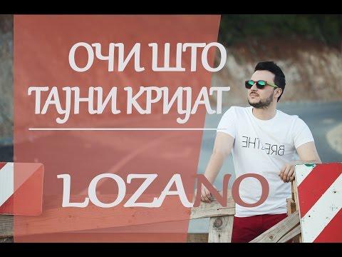 LOZANO - Oci sto tajni krijat (2010)