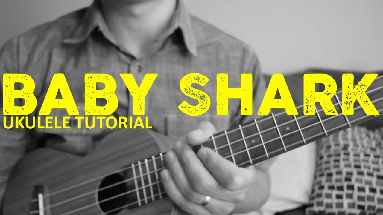 Baby Shark | PINKFONG | EASY Ukulele Tutorial | Chords ...