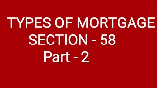 TYPES OF MORTGAGE  #PART-2