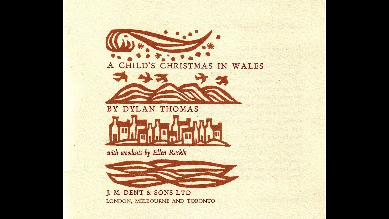 a reading from a childs christmas in wales by dylan thomas youtube