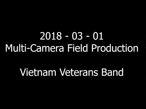 Multi-Camera Field Production - FOR VETS (Vietnam Veterans Band) - Video Concert