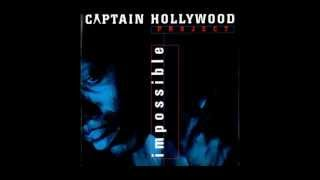 Captain Hollywood Project - Impossible (New extended version)