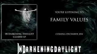 Family Values (Single Version) - In Darkening Daylight