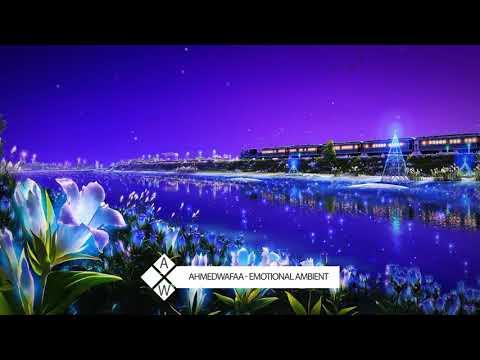 AhmedWafaa - Emotional Ambient