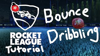 Powerslide, Bounce Dribbling & Air Dribbling | Rocket League Tutorial