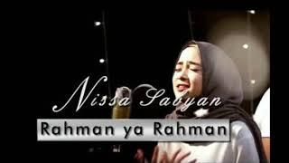 RAHMAN YA RAHMAN (LIRIC) - Nissa Sabyan