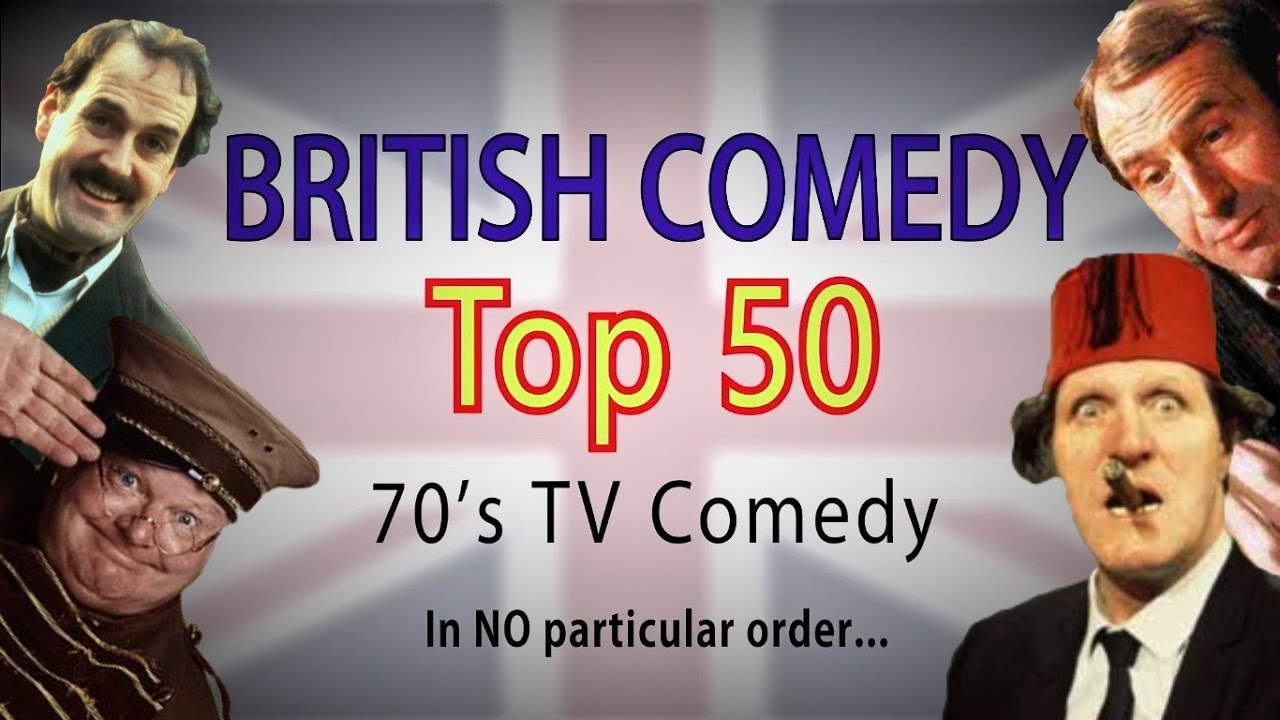 British Comedy Top 50 (70's Edition)