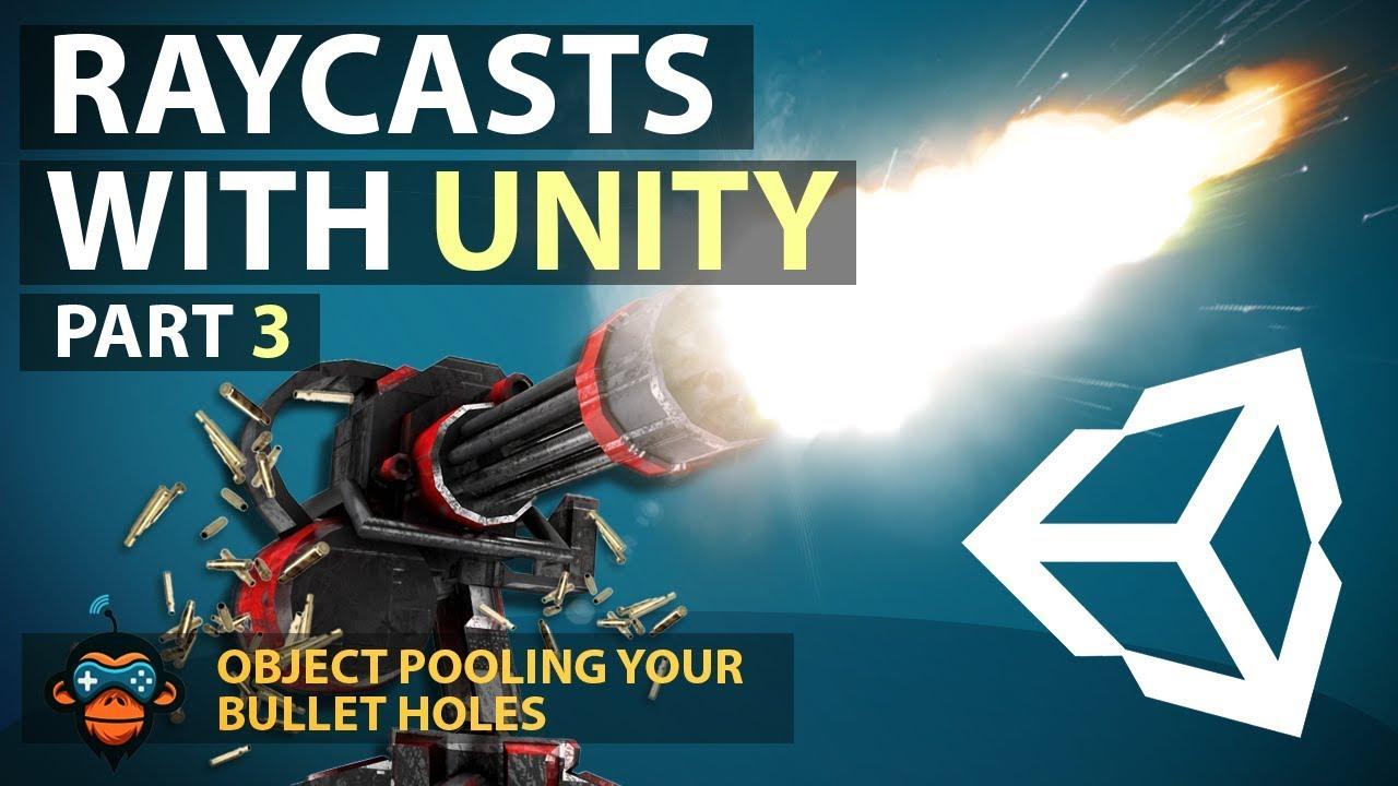 Unity Object Pooling: Bullet Holes (GameDevHQ)