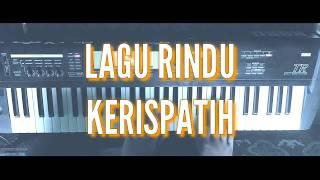 Kerispatih - Lagu Rindu (Piano Cover)