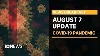 Coronavirus update 7 Aug - JobKeeper eligibility relaxed, and inside a hospital ICU | News Breakfast