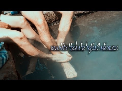 Multigay » Hand That You Hold