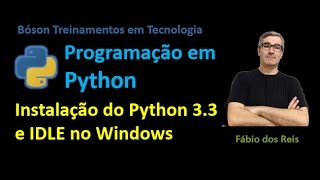 1 - Instalação do Python 3.3 e IDLE no Windows 7