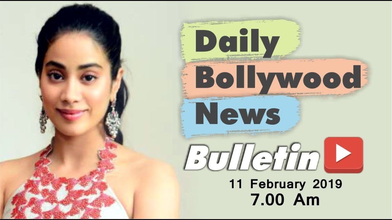 Latest Hindi Entertainment News From Bollywood | Janhvi Kapoor | 11 February 2019 | 07:00 AM
